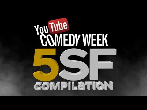Comedy Week 5SF Compilation