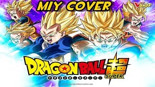 Dragon ball Super Openig latino HD MY COVER