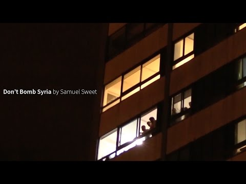 Don't Bomb Syria by Samuel Sweet