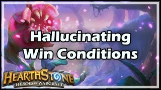 [Hearthstone] Hallucinating Win Conditions