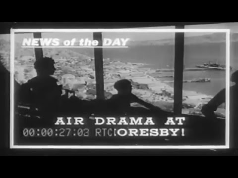 "1943 Movietone War News: ""Air Drama At Port Morseby"" (full)"
