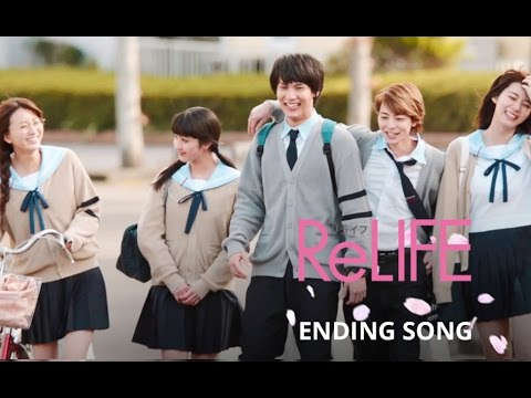 [music trailer-Ending Song] ReLIFE [Live Action Movie 2017]