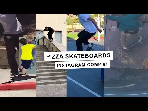 Instagram Comp #1 - Pizza Skateboards