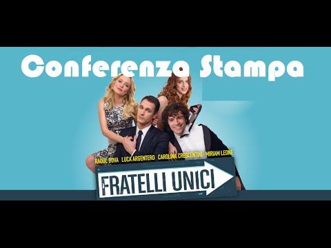 Conferenza Stampa – #FratelliUnici (Luca Argentero, Raoul Bova, Carolina Crescentini, Miriam Leone)