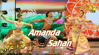 Amanda Silva with Sahan Mega Stars 3 | FINAL 09 | 2021-08-15
