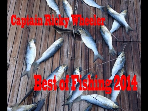 Fishing - the Best Of 2014 (Captain Ricky Wheeler Ep9 2014)