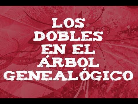 LOS DOBLES EN EL ÁRBOL GENEALÓGICO