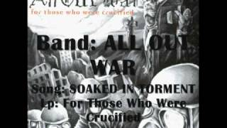 Watch All Out War Soaked In Torment video