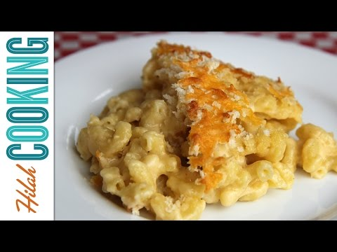 How to Make Mac and Cheese |  Hilah Cooking
