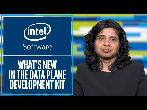 What's New in the Data Plane Development Kit (DPDK) 18.05 | Intel Software