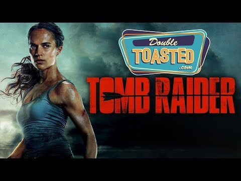 TOMB RAIDER 2018 MOVIE REVIEW - Double Toasted Reviews