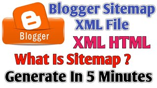 How to generate XML HTML Sitemap For Blogger | Create HTML XML sitemaps for blogger website in hindi