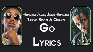 Travis Scott & Quavo Go Lyrics