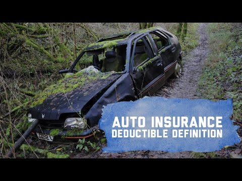 Auto Insurance Deductibles Explained