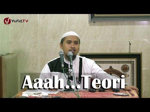 Kajian Islam: Aah Teori Ustadz Abdullah Zaen MA