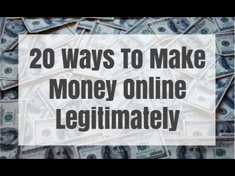 20 Ways To Make Money Online Legitimately