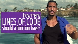 How Many Lines Of Code Should A Function Have?