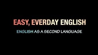 "EASY EVERYDAY ENGLISH - ""WORD PAIRS"""