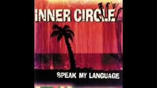 Watch Inner Circle Speak My Language video