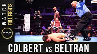 Colbert vs Beltran Jr Full Fight: September 21, 2918 - PBC on FS1
