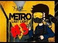 Watch video Metro: Last Light (Parte 3) - Aprendiendo Ruso-Alemán o lo que sea - En Español by Xoda now