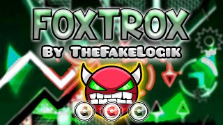 Geometry Dash [2.0] (Demon) - Foxtrox by TheFakeLogik | GuitarHeroStyles