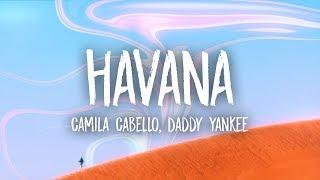 Camila Cabello, Daddy Yankee - Havana (Lyrics) (Remix)
