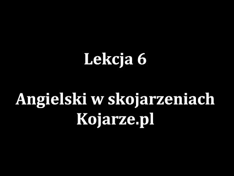 Lekcja 6 - Nauka Języków Obcych