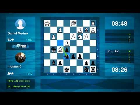 Chess Game Analysis: Daniel Merino monna10 : 01 (By ChessFriends.com)