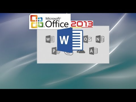 Word 2013 (Office 365): A Full Tutorial of Most Features Part 1 of 2