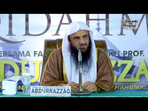 Kajian Islam : Saudaraku, Darimana Engkau Ambil Aqidahmu - Syaikh Abdurrazaq al-Badr