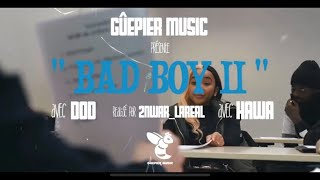 Dod - Bad Boy II ( feat Dona ) Clip Officiel