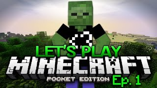 Minecraft PE Survival Let's Play Ep. 1 - Chapter One