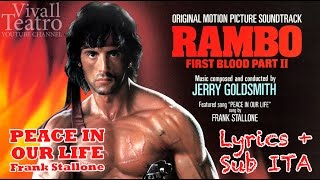 Sylvester Stallone - RAMBO 2 - Peace In Our Life - Frank Stallone - Firts Blood 2 - Lyric + Sub ITA