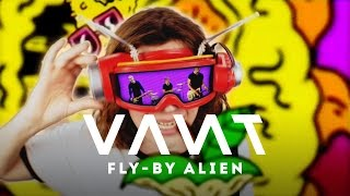 VANT - FLY-BY ALIEN (Official Video)