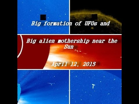 Big formation of UFOs and Big alien mothership near the Sun - April 12, 2015