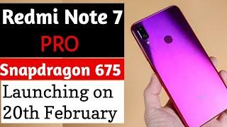 Redmi Note 7 Pro price & launch date in India   SD 675 & 48 MP camera  Redmi note 7 vs Note 7 Pro.