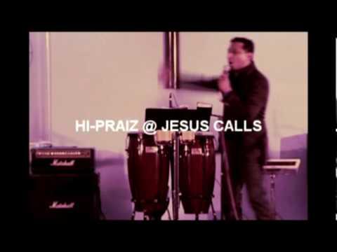 HI-PRAIZ@ JESUS CALLS MSG