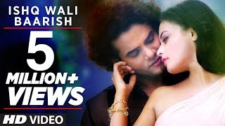 "Latest Video Song ""Ishq Wali Baarish"" Feat. Qaiz Khan,Sneha Ullal 