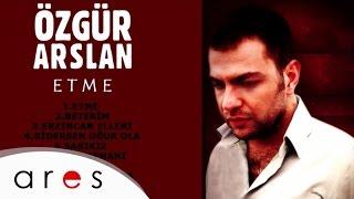 Özgür Arslan - Gidersen Uğur Ola