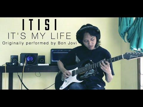 Download Lagu Bon Jovi - It's My Life (IT IS I Cover) MP3 Free
