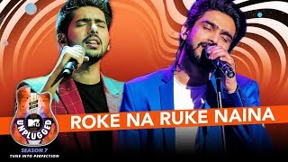 Download Lagu Roke Na Ruke Naina Unplugged | Amaal Mallik & Armaan Malik - MTV Unplugged Season 7 | T-Series Gratis STAFABAND