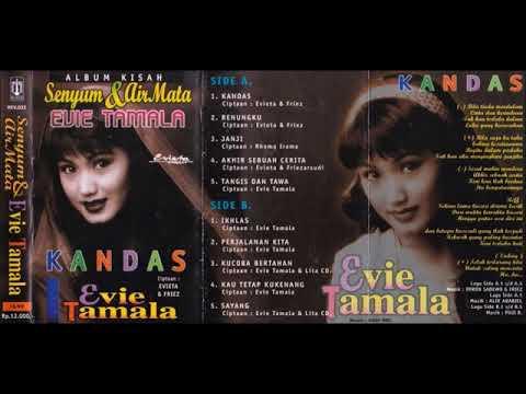 Album Kisah Senyum & Air Mata  Kandas / Evie Tamala  (original Full)