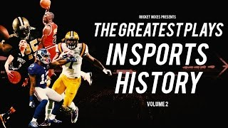 Greatest Sports Moments/Highlights of All Time - Volume 2