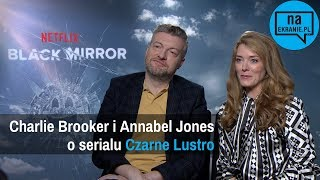 Charlie Brooker i Annabel Jones o Black Mirror