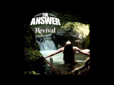The Answer - One More Revival