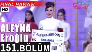 İşte Benim Stilim - Aleyna Eroğlu - 151. Bölüm 7. Sezon