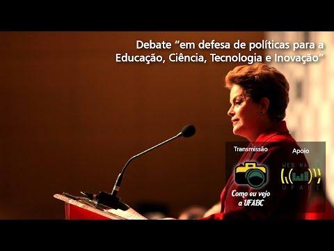 Debate com a presidenta Dilma Rousseff na UFABC