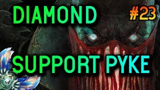 SUPPORT PYKE S8 Diamond Full Gameplay #23 - League of Legends