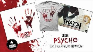 Watch Thats Outrageous Psycho video